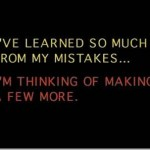 Lets make stupid mistakes….