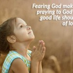 God fearing or God loving?