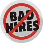 The True Cost Of A Bad Hire -- It's More Than You Think.